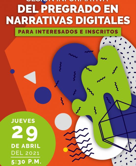 Sesión informativa del pregrado en Narrativas digitales
